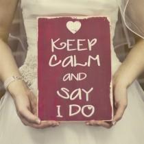 keep calm mariage and say i do Mademoiselle Cereza blog mariage