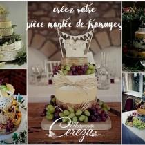 idée mariage bohème chic creez votre pièce montée de fromage Mademoiselle Cereza blog mariage w2
